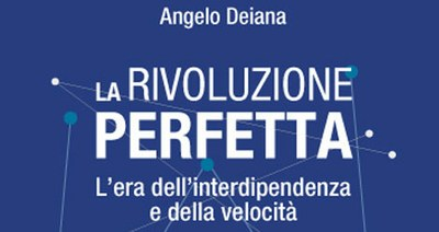 """Angelo Deiana: """"La Rivoluzione perfetta"""" – una recensione"""