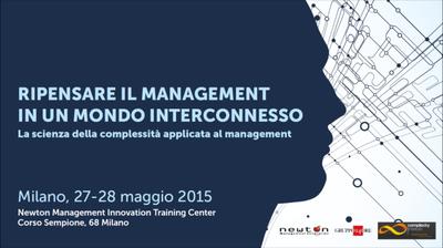 """Seminario """"Ripensare il management in un mondo interconnesso"""" -  Milano, 27/28 Maggio 2015"""
