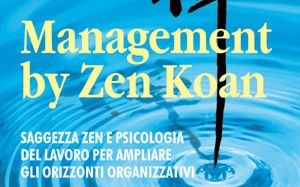 Management by Zen Koan