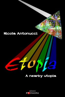 Etopia - a nearby utopia  ( December 21st 2012 )