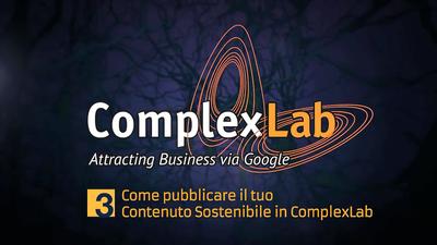 ComplexLab Academy: COME PUBBLICARE il Tuo Contenuto Sostenibile in Complexlab!